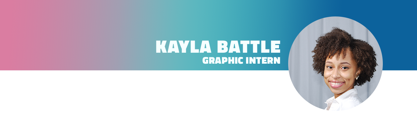 Kayla Battle is Graphic Design Intern for The Social MVP